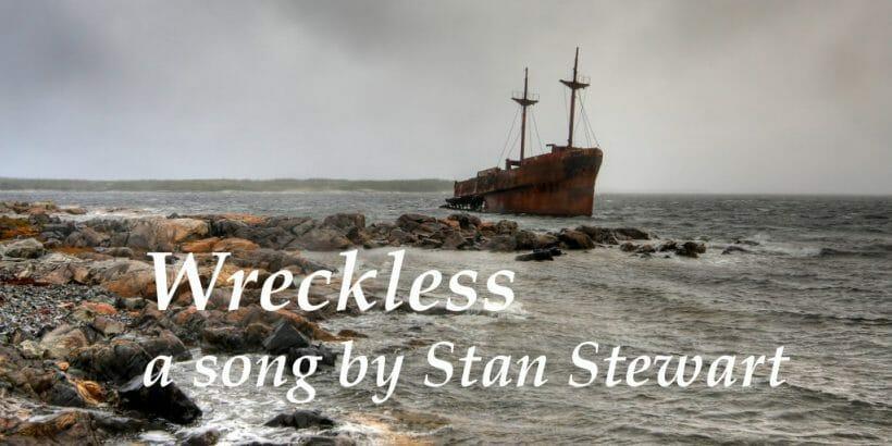wreckless by Stan Stewart