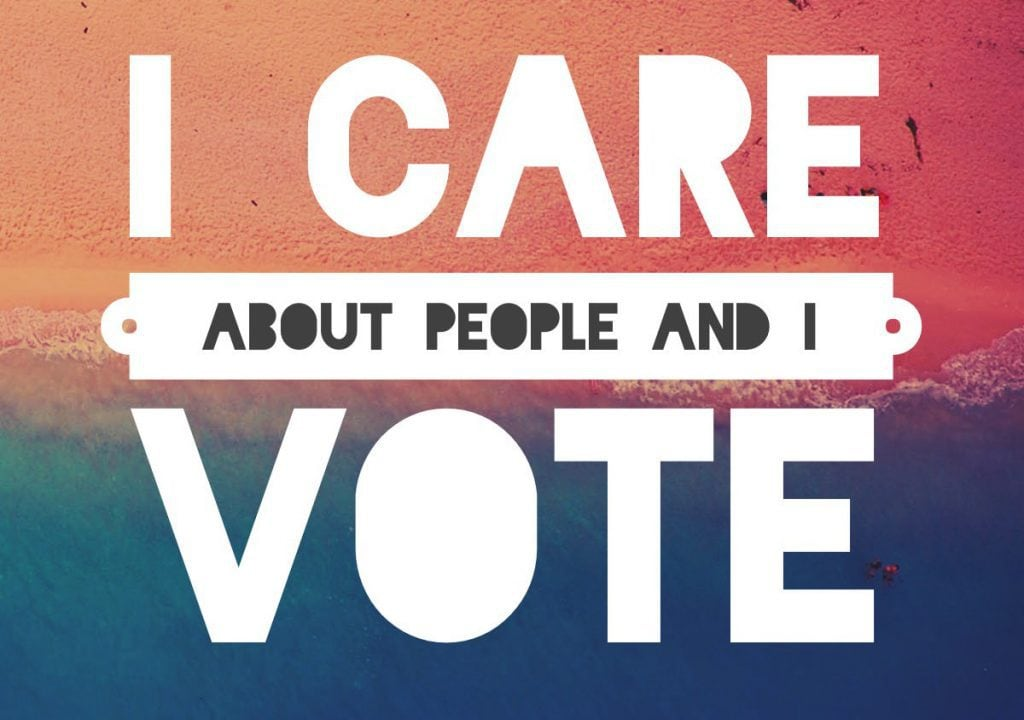 I care about people and I vote!