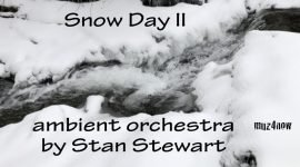 Snow Day II - ambient orchestra by Stan Stewart