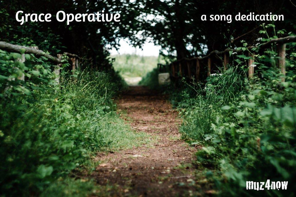 Grace Operative – a song dedication