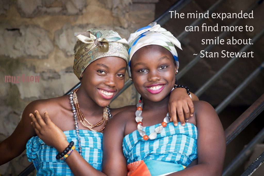 The mind expanded can find more to smile about. ~ Stan Stewart