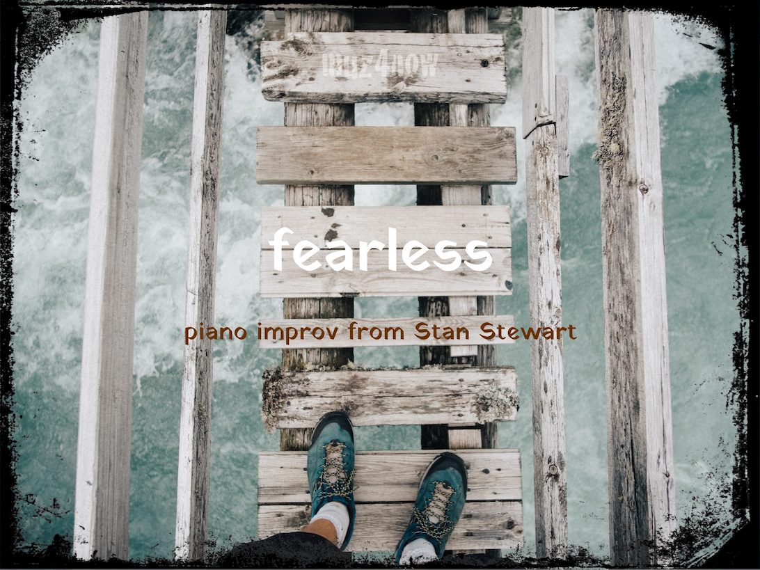 Fearless – Can We Really Be Unafraid?