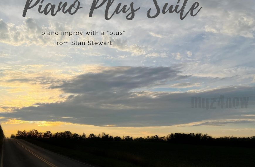 Piano Plus Suite – #improv with a plus